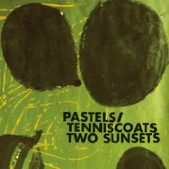 The Pastels and Tenniscoats: Two Sunsets