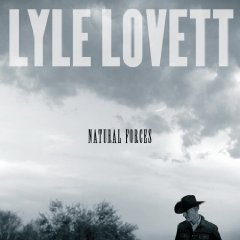 Lyle Lovett: Natural Foces