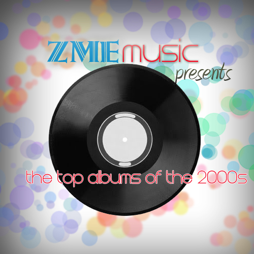 ZME best of the 2000s