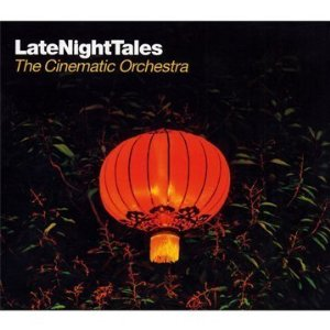the-cinematic-orchestra-latenight-tales