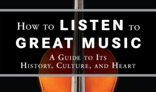 How to listen to great music robert greenberg